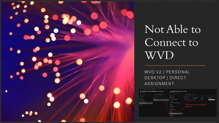 FIX Not Able to Connect to WVD Personal Desktop VM Issue