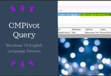 SCCM CMPivot Query for Windows 10 English Language Devices