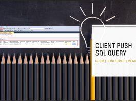 SCCM Client Push Installation Status Using SQL Query