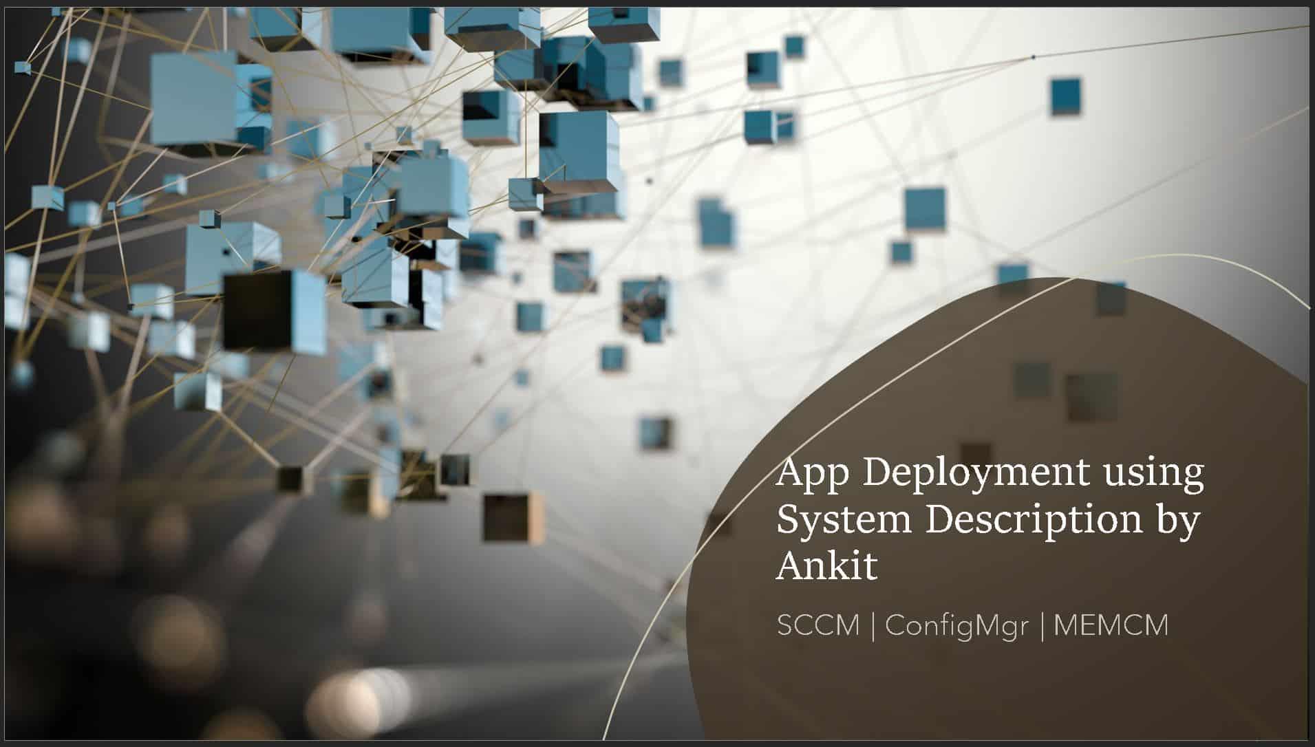 SCCM Deploy Application Based on Active Directory System Description