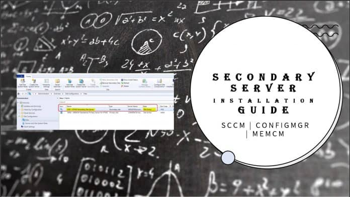 SCCM Secondary Server Installation Guide Step by Step ConfigMgr