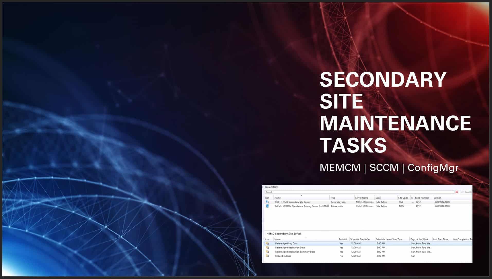 SCCM Secondary Site Maintenance Tasks ConfigMgr New SCCM Predefined Site Maintenance Tasks