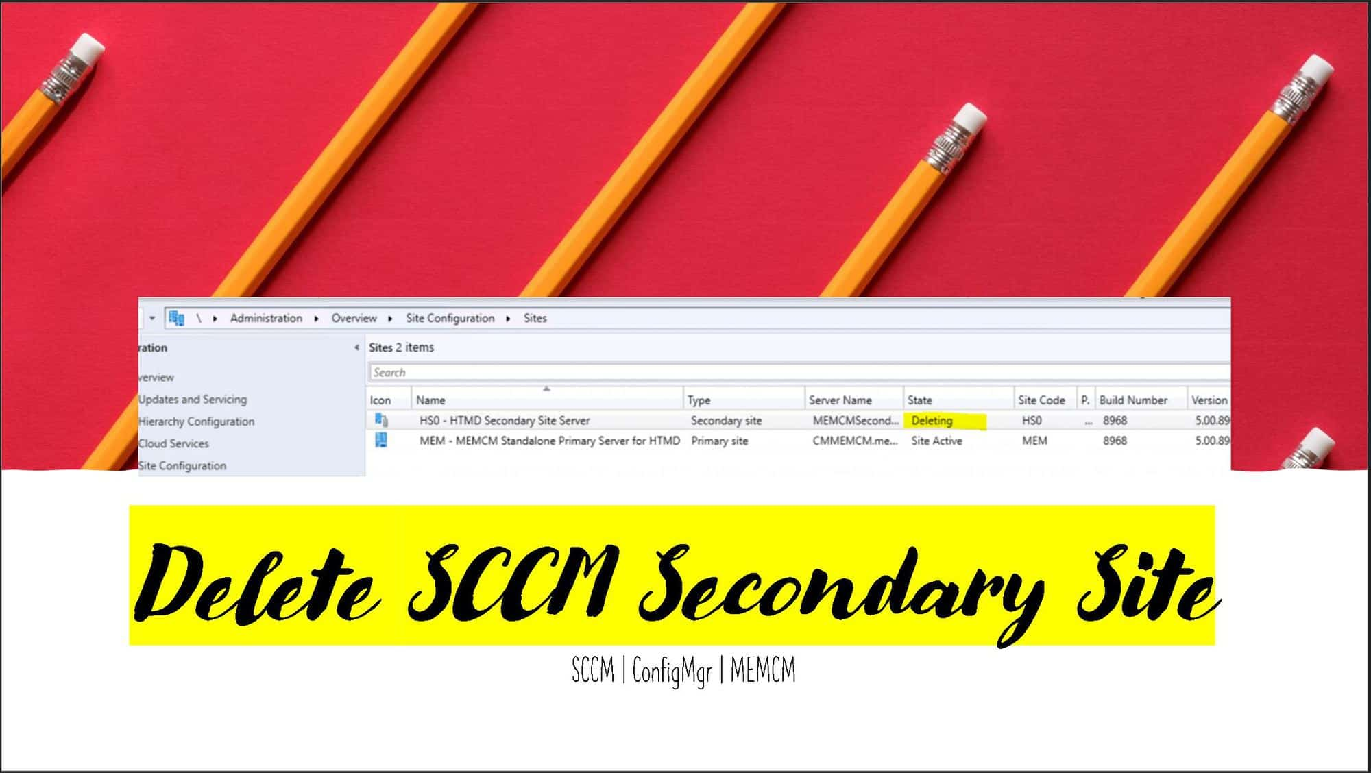 Uninstall or Delete or Remove SCCM Secondary Site ConfigMgr