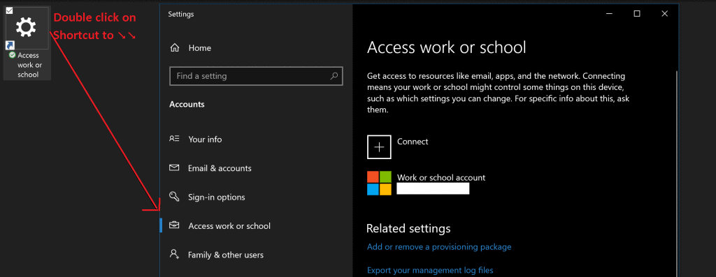 Shortcut for Access work or school  Accounts | Windows 10 Settings Apps