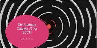Dell Updates Catalog V3 for SCCM