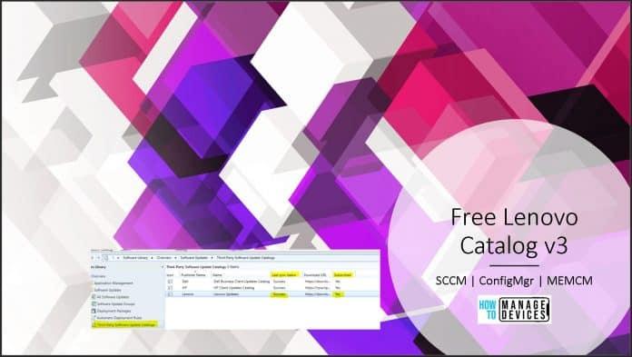 Lenovo Updates Catalog V3 for SCCM
