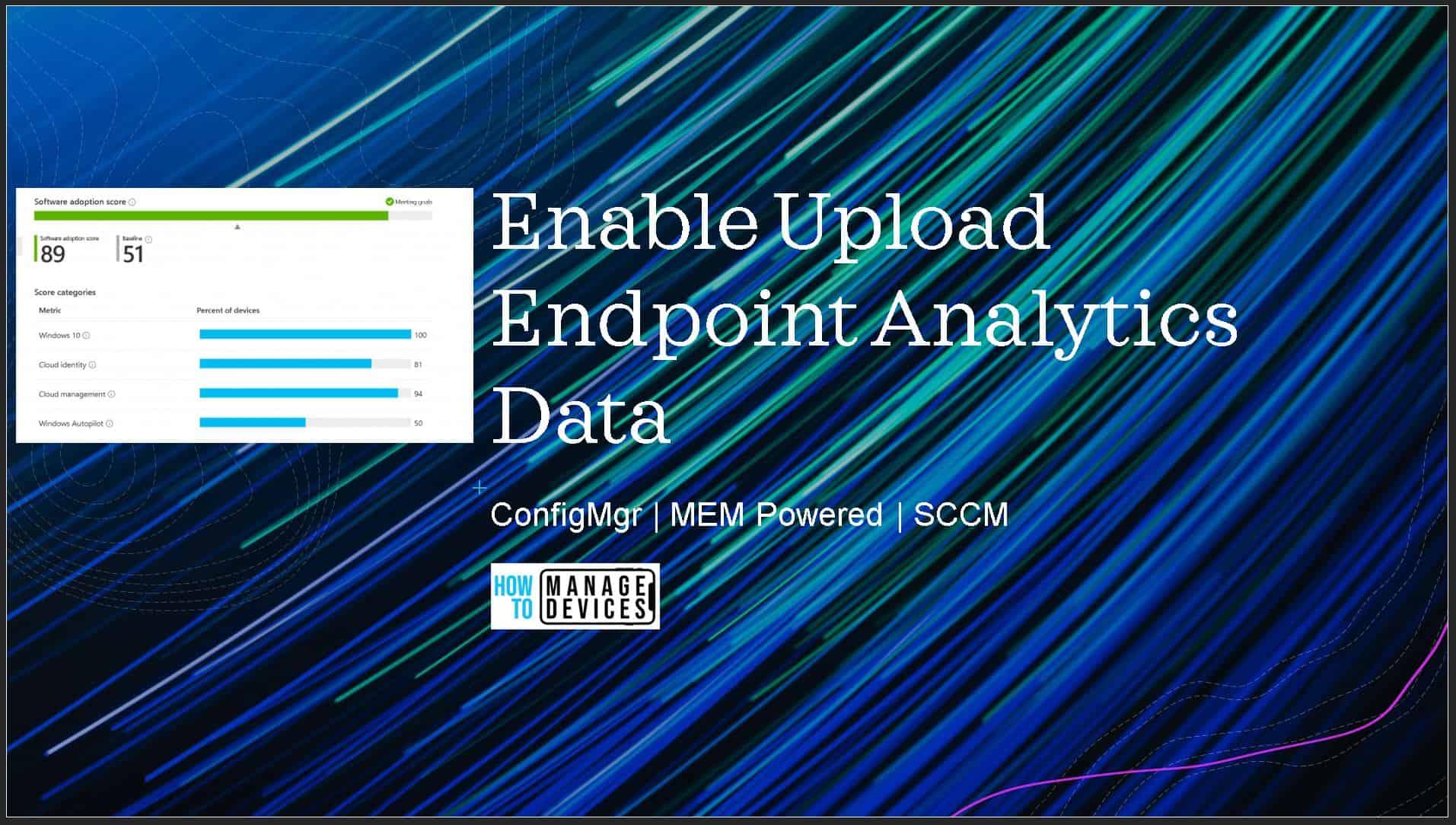 SCCM Enable Upload Endpoint Analytics Data