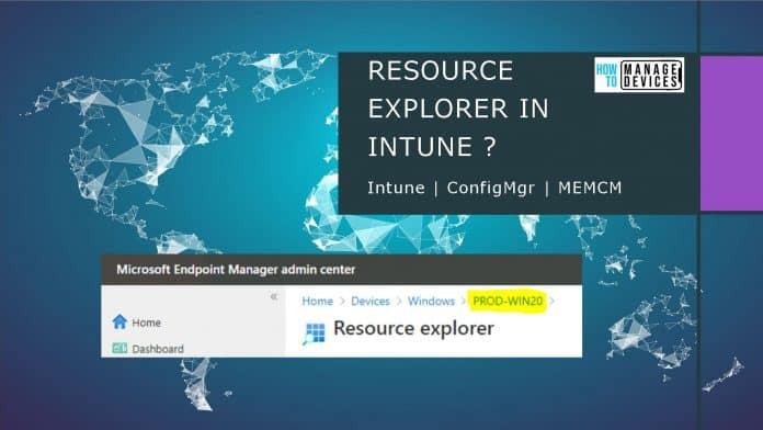 SCCM Resource Explorer from Intune Portal