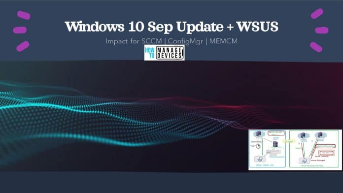 Windows 10 Sep Update Impact of Running WSUS with HTTP