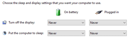 "Windows 10 Power Options - Requirement to set the settings ""Turn off the display"" and ""Put the computer to sleep"" to Never and Never for both AC/DC power scenario"