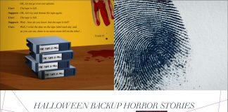 Halloween Backup Horror Stories