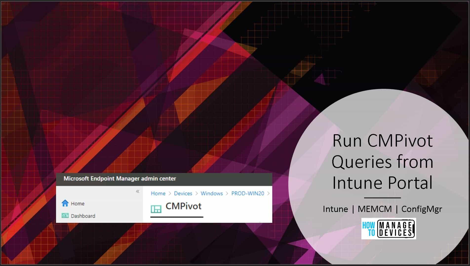 Run CMPivot Queries from Intune Portal