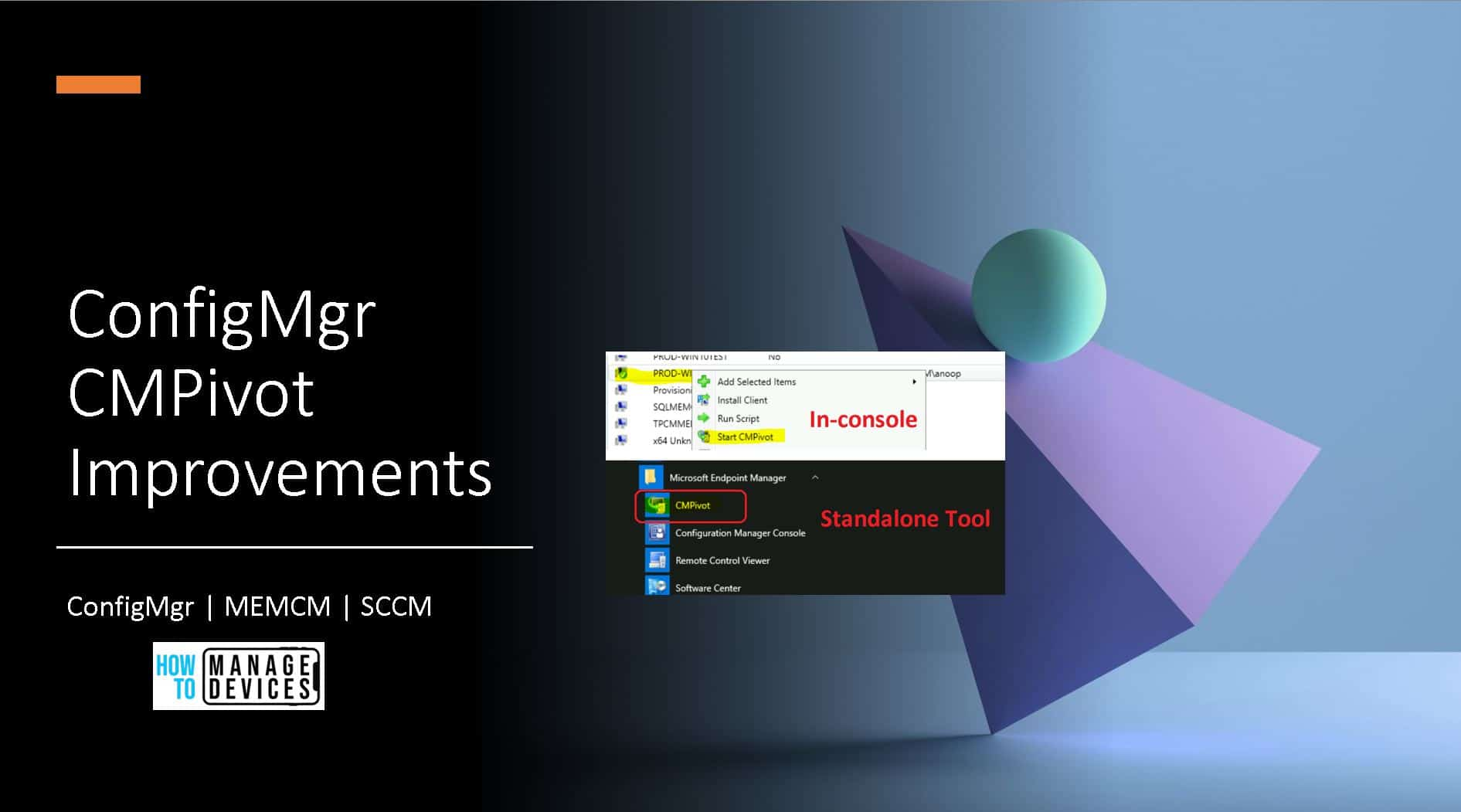 SCCM CMPivot ConfigMgr Improvements