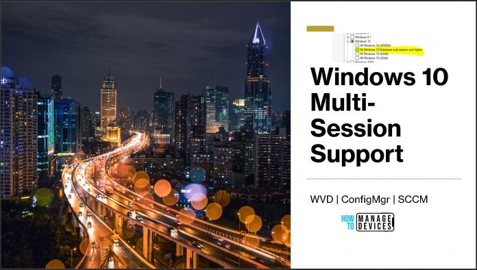 Windows 10 Multi-Session Support