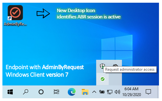 Admin By Request new Windows client version 7 - New Desktop Icon to aid End-User experience.