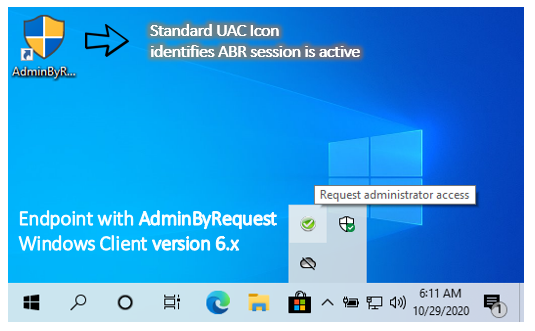Admin By Request Windows client version 6 - Standard UAC desktop icon was hard to recognize amidst all other desktop icons.
