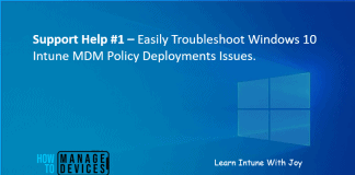 Easily Track Windows 10 Intune MDM policy information on the endpoint - Support Help #1