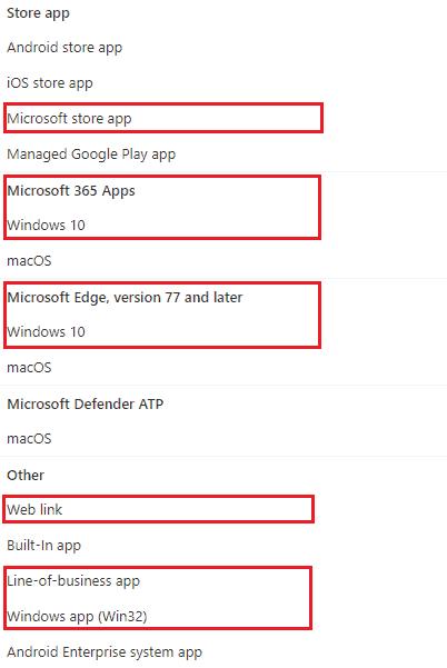 Windows 10 Intune App Deployment Support Help #2 - Intune supporrted app types for deployments on Windows 10 endpoints