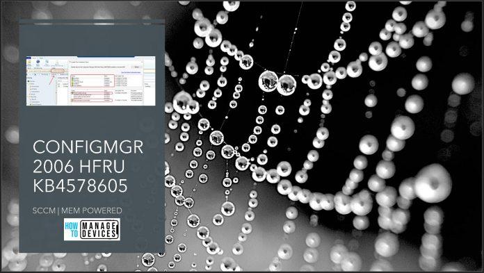 ConfigMgr 2006 Hotfix KB4578605