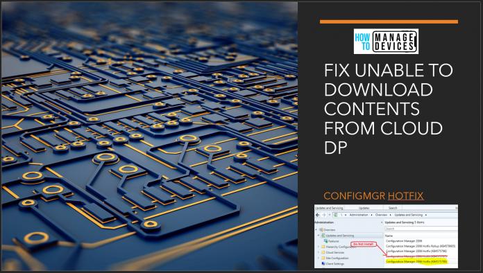 Fix Unable to Download SCCM