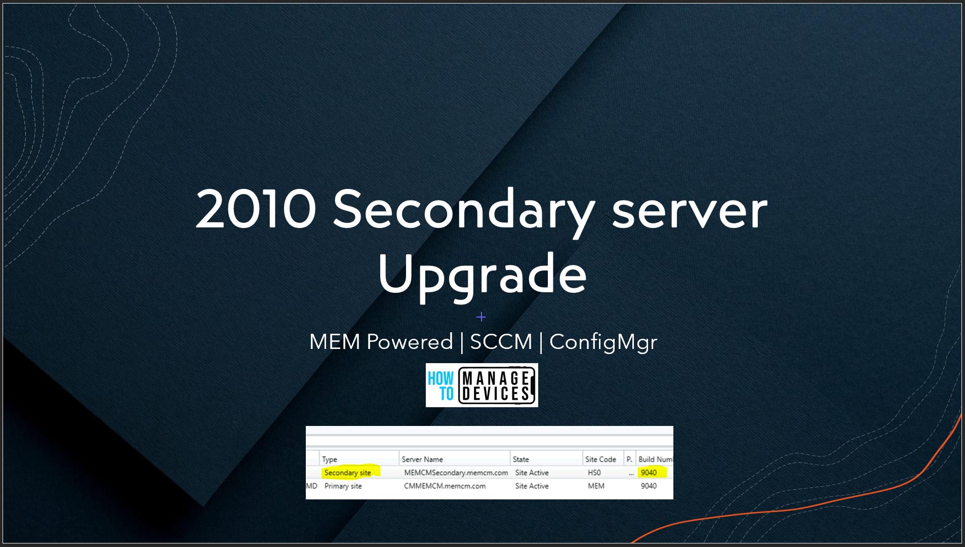 SCCM 2010 Secondary Server Upgrade Guide