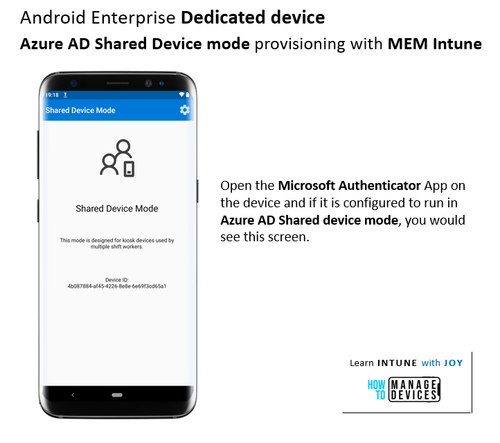 Confirm Successful Provisioning of  Android Enterprise Dedicated devices in Azure AD Shared Device mode. Open the Microsoft Authenticator app and check for the display.