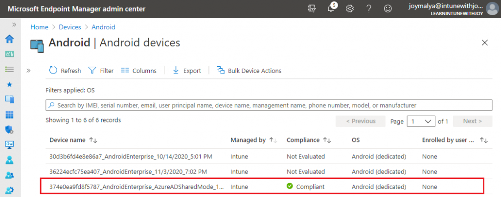 Android Enterprise Dedicated Devices enrolled in Azure AD Shared Device mode can be evaluated for device complaince. Compliance is evaluated on the System Account as there is no user account associated with the device.