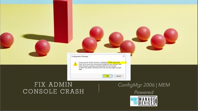 Fix ConfigMgr Console Terminates Unexpectedly Error