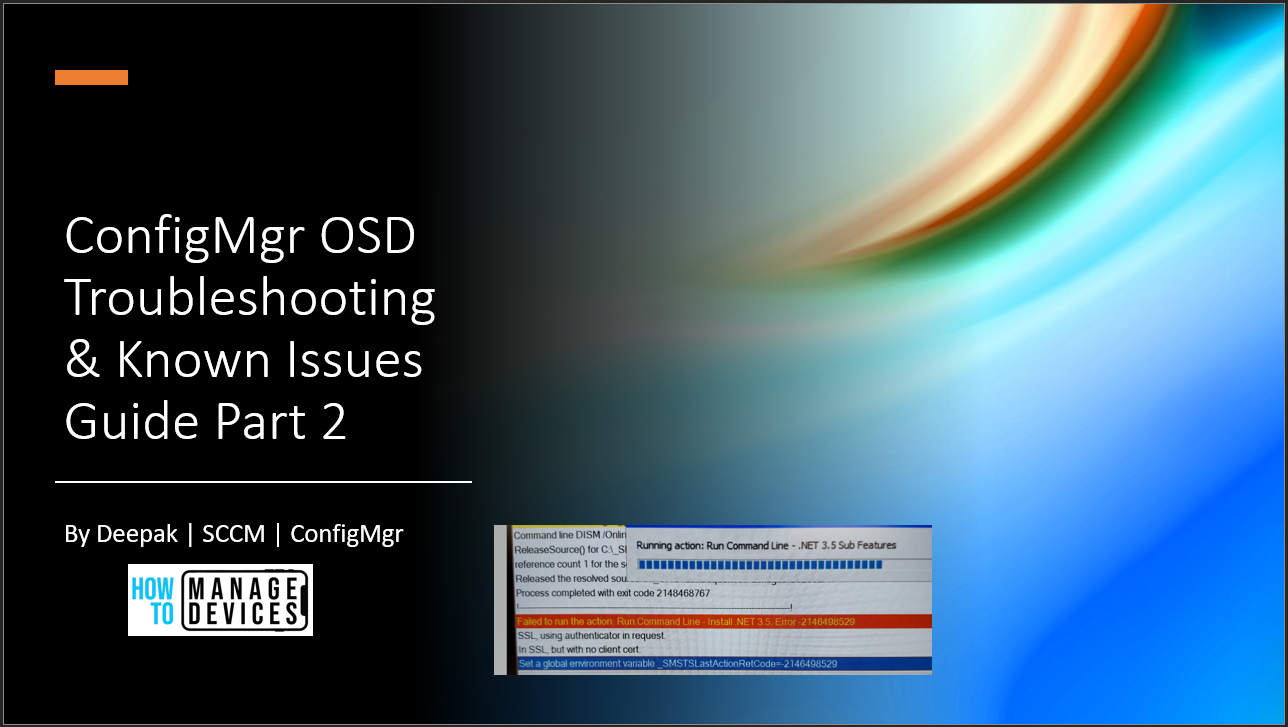 ConfigMgr OSD Troubleshooting