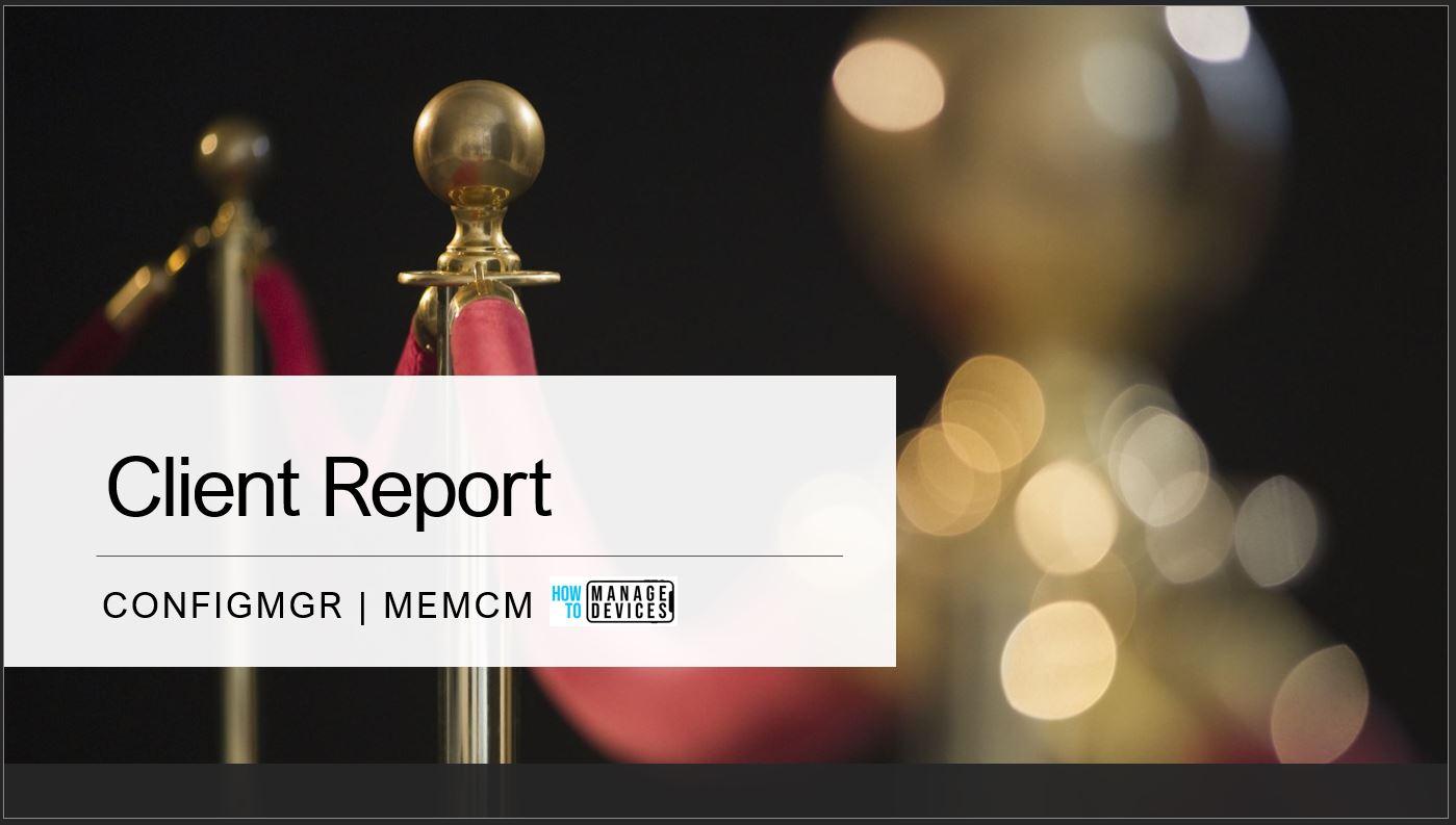 SCCM Client Status Reports