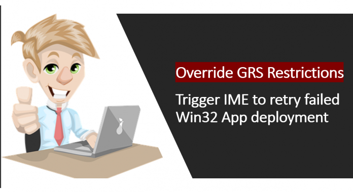 Trigger IME to retry failed Win32 App deployment