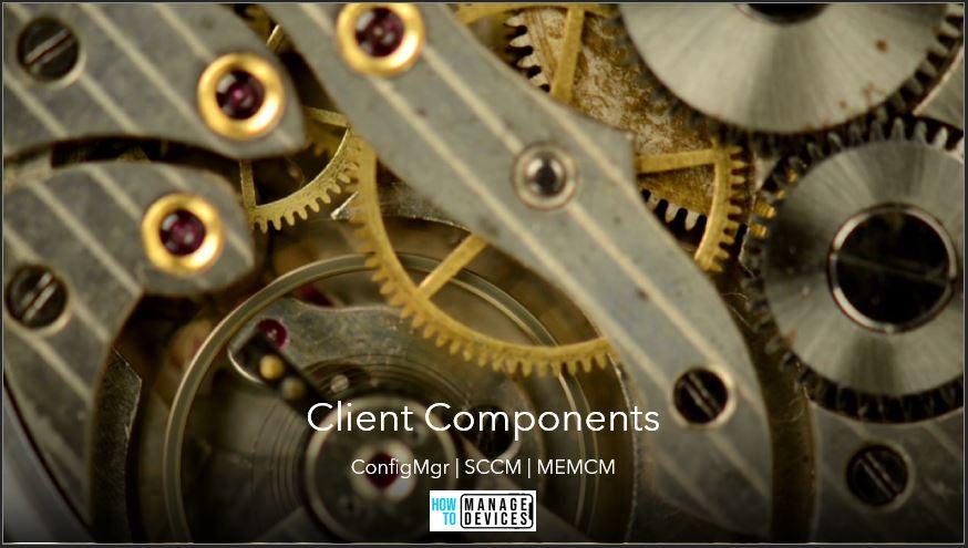 ConfigMgr Client Component Status