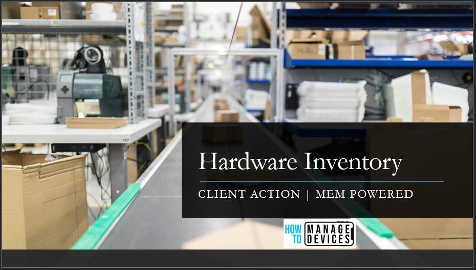 Hardware Inventory