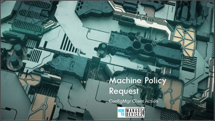 Machine Policy Request