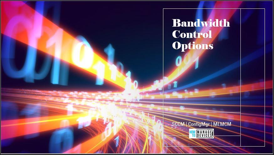 Bandwidth Control Options
