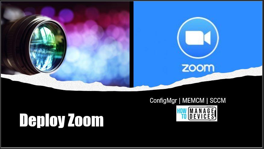Deploy Zoom using SCCM