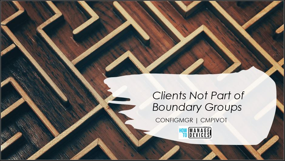 Find Clients not Part of Any Boundary Groups