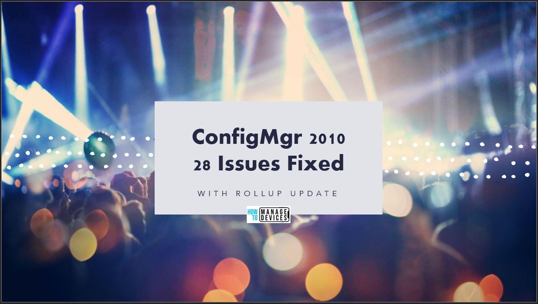28 fixes SCCM 2010 Rollup Update