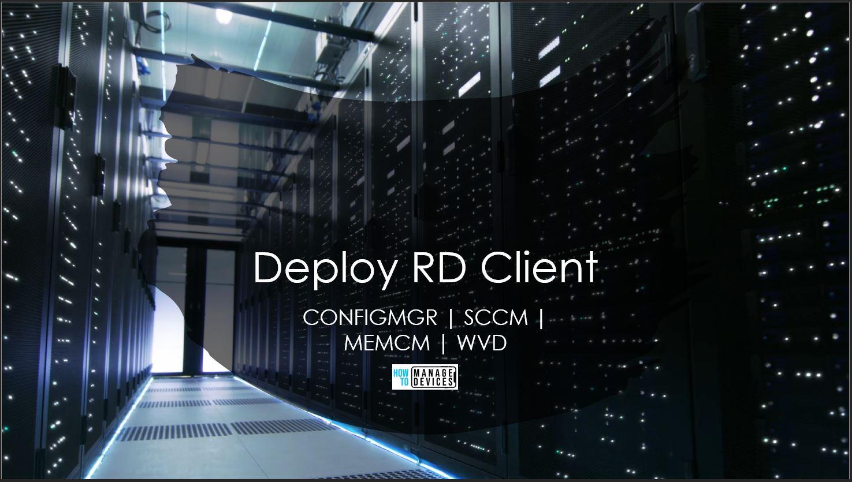 Deploy RD Client using SCCM