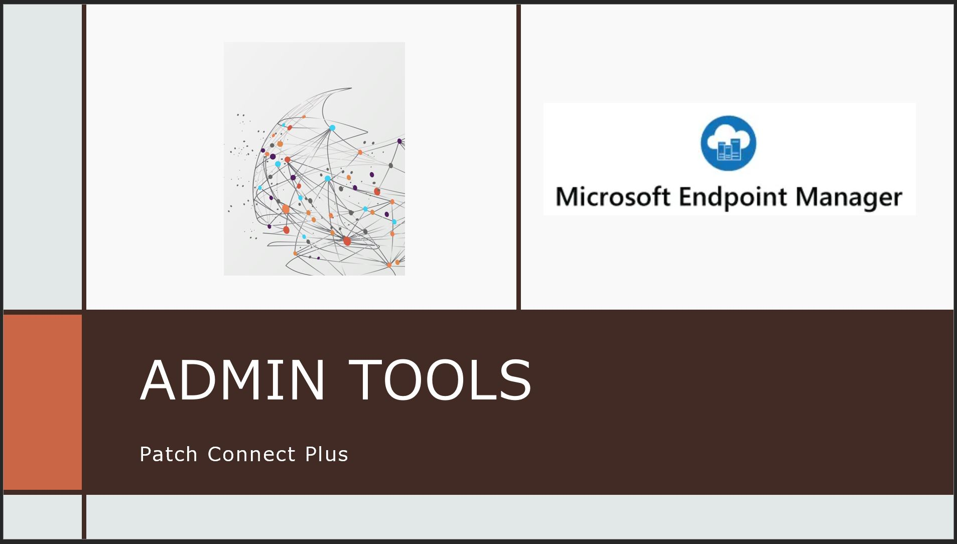 Patch-Connect-Plus-Admin-Tools