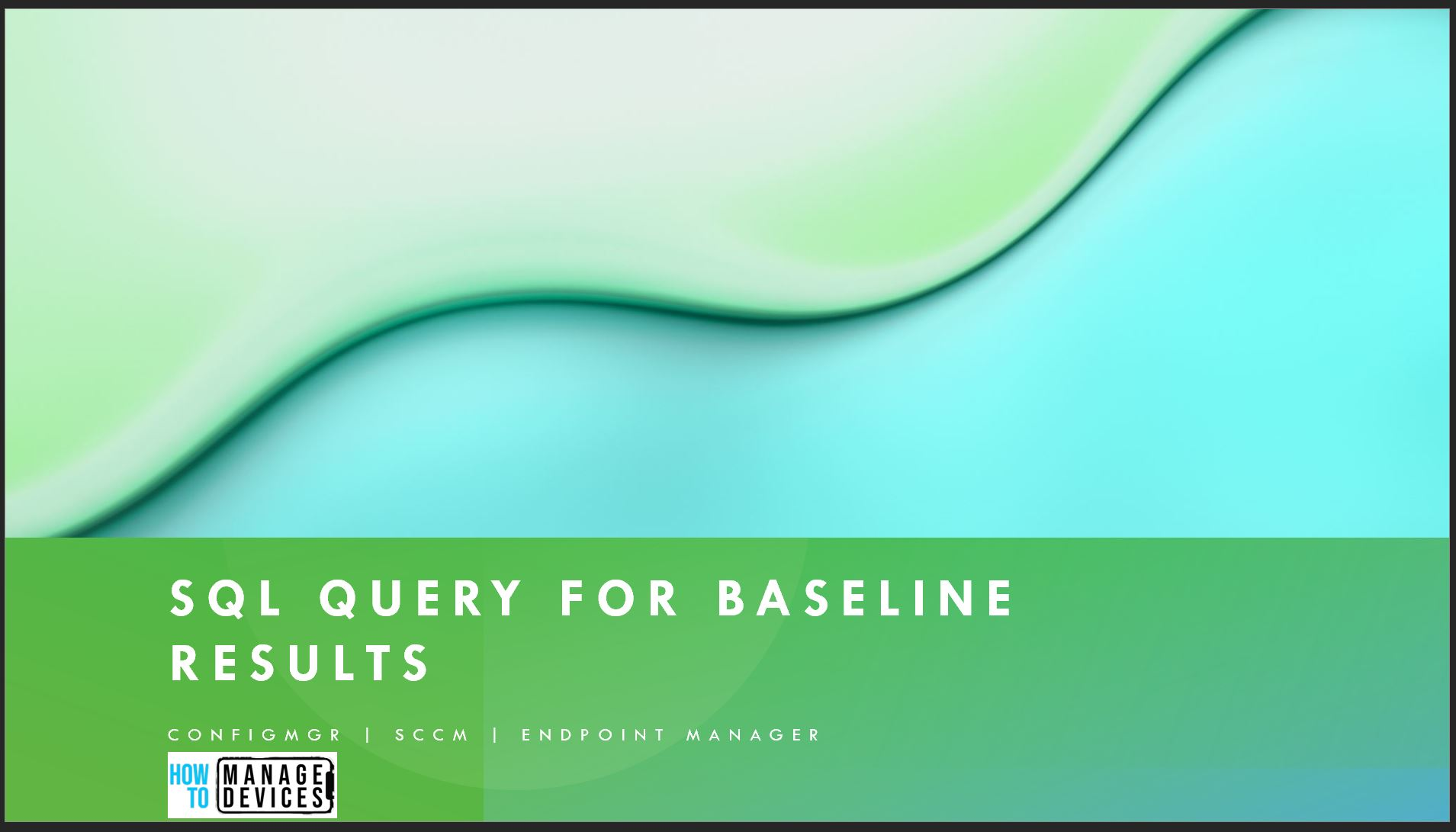 SQL Query for Configuration Baseline