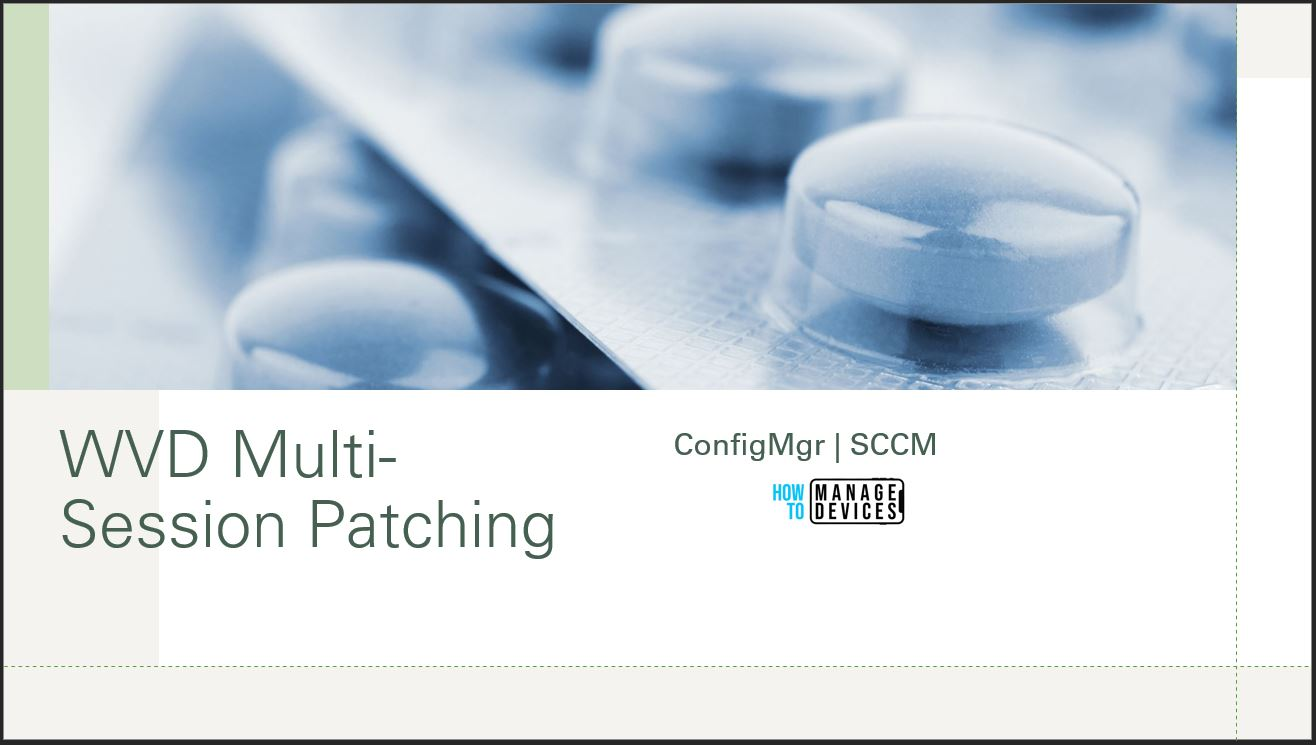 WVD Multi-Session Patching