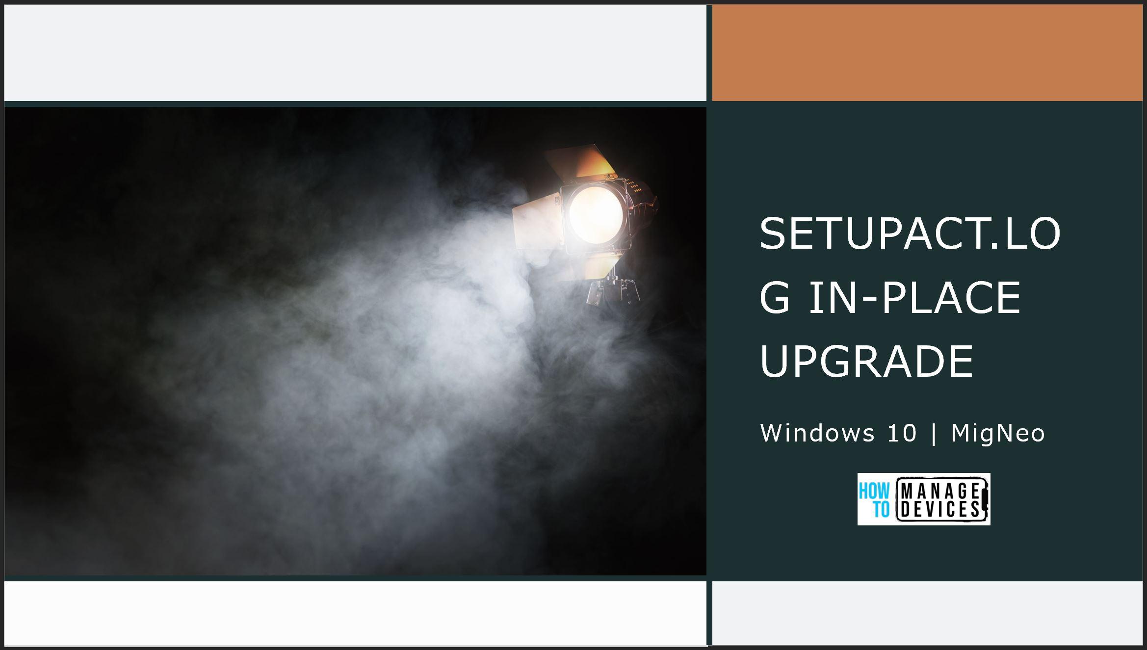 Windows 10 Upgrade SetupAct