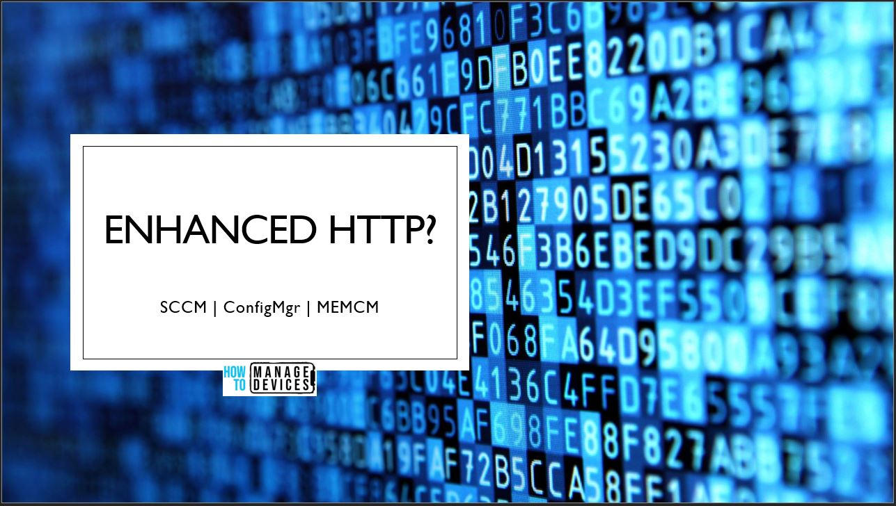 Configuration Manager Enable Enhanced HTTP Guide