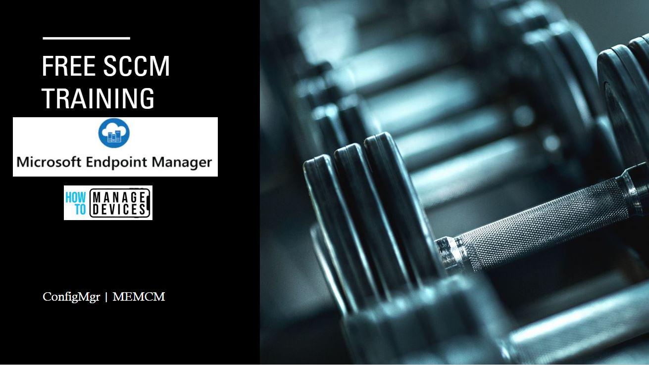 Free SCCM Training ConfigMgr