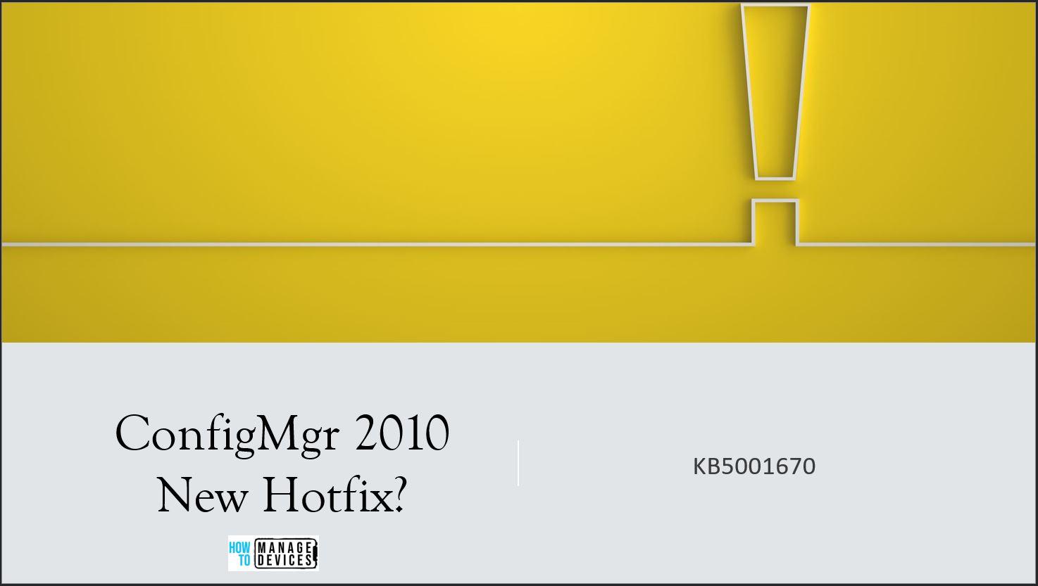 Hotfix KB5001670 SCCM ConfigMgr