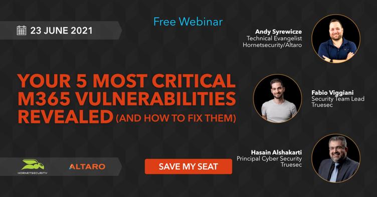 Learn How to Fix 5 Most Critical Microsoft 365 Vulnerabilities Revealed   Webinar