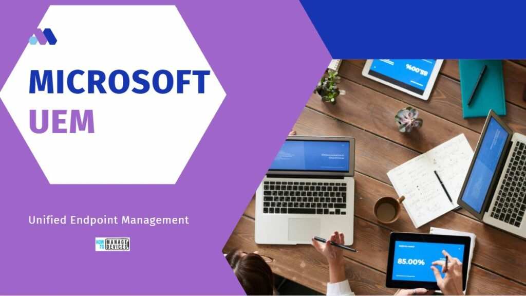Microsoft Unified Endpoint Management UEM Streamline management across Microsoft Endpoint Manager with Patch Connect Plus