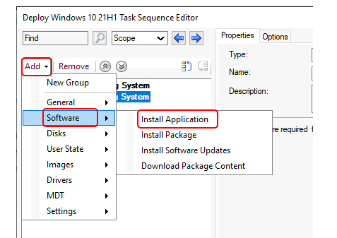Task Sequence : Add > Software > Install Application
