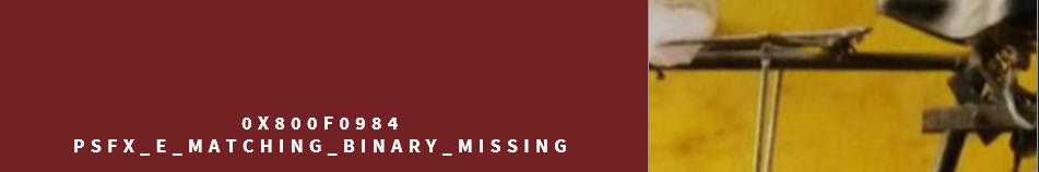 Fix PSFX_E_MATCHING_BINARY_MISSING Error for Windows 10 PCs cannot Install new updates